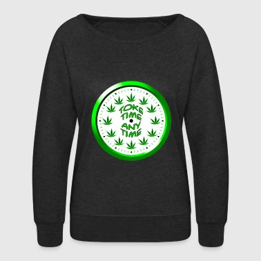 Toke Time Any Time - Women's Crewneck Sweatshirt