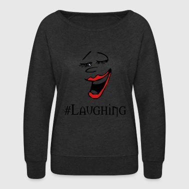 laughing - Women's Crewneck Sweatshirt