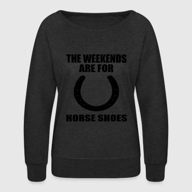 the weekends are for horseshoes - Women's Crewneck Sweatshirt