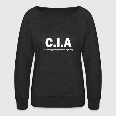 Cleavage Inspection Agency Funny CIA Parody - Women's Crewneck Sweatshirt