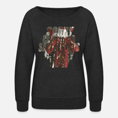 sorry christmas santa claus is busy now - Women's Crewneck Sweatshirt