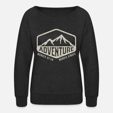 Always Adventure - Wander Often, Wonder Always - Women's Crewneck Sweatshirt