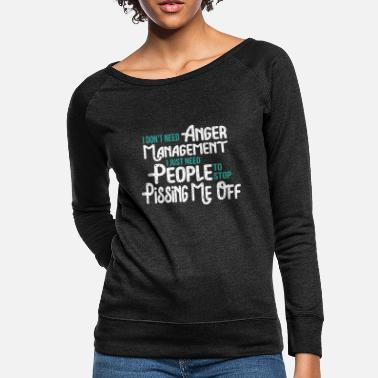 Grumpy Old Fart Gift People Piss Me Off Funny Old - Women's Crewneck Sweatshirt