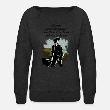 Ross Ross Poldark Quote - Women's Crewneck Sweatshirt