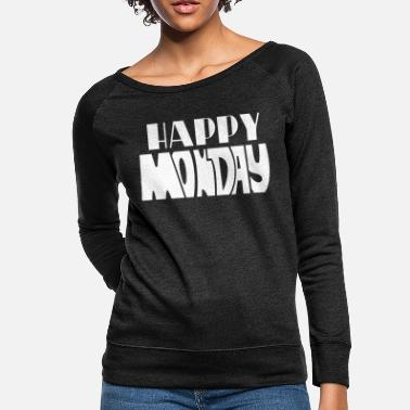 Monday Happy Monday - Women's Crewneck Sweatshirt