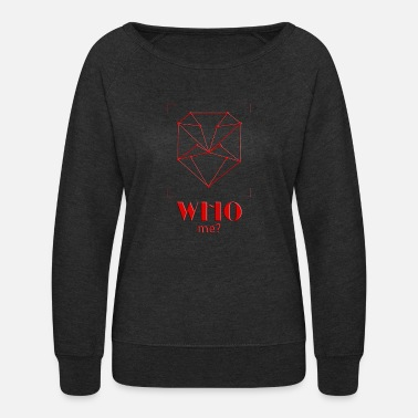 Recognition who me? - Women's Crewneck Sweatshirt