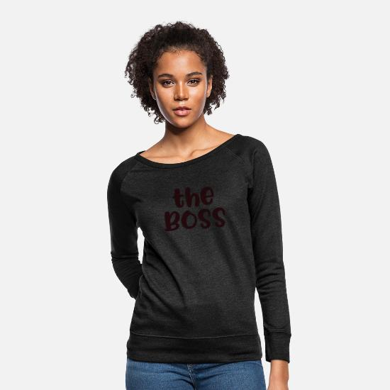 Art Hoodies & Sweatshirts - The boss - Women's Crewneck Sweatshirt heather black