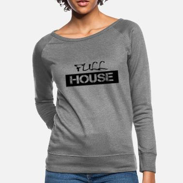 Full House Full House - Women's Crewneck Sweatshirt