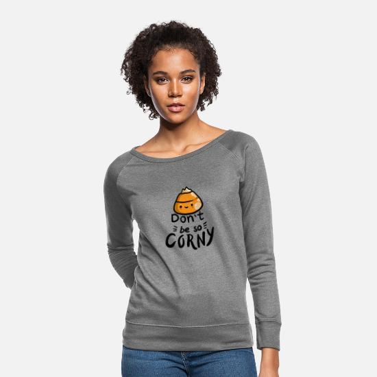 Expression Hoodies & Sweatshirts - Dont Be So Corny - Puns - D3 Designs - Women's Crewneck Sweatshirt heather gray