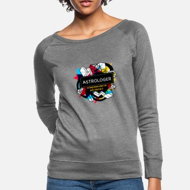 Astrology ASTROLOGER - Women's Crewneck Sweatshirt