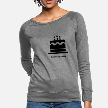 Birthday Child Birthday Child - Women's Crewneck Sweatshirt