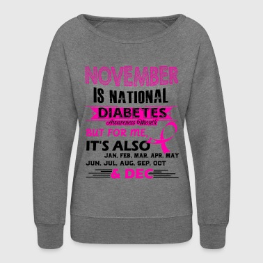 November Is National Diabetes Awareness Shirt - Women's Crewneck Sweatshirt