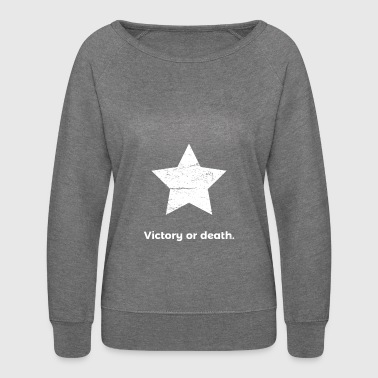 Victory Or Death - Texas And The Alamo - Women's Crewneck Sweatshirt