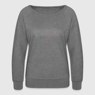 Freedom - Women's Crewneck Sweatshirt