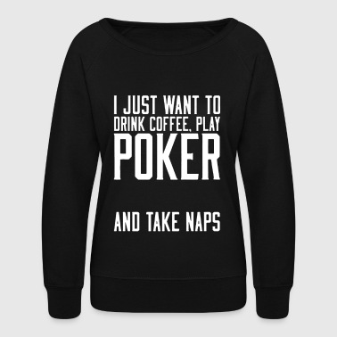 Play Poker Play Poker Shirt - Women's Crewneck Sweatshirt