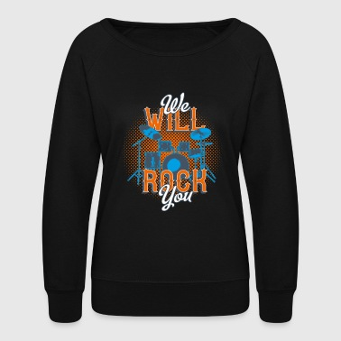 Drums rock music inscription musical instrument - Women's Crewneck Sweatshirt