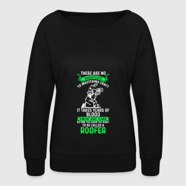 Roof roofer, roof, roofing, gift - Women's Crewneck Sweatshirt