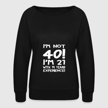 40th-birthday 40th Birthday - Women's Crewneck Sweatshirt