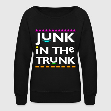 Junk In the Trunk - Women's Crewneck Sweatshirt