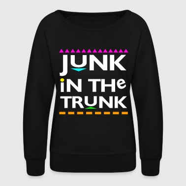 Trunk Junk In the Trunk - Women's Crewneck Sweatshirt