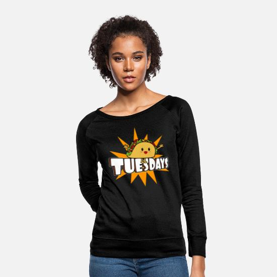 Tuesday Hoodies & Sweatshirts - Taco Tuesdays Are Spectacular and Delicious - Women's Crewneck Sweatshirt black