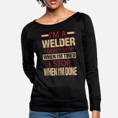 Gas welding metal welder technique profession gift - Women's Crewneck Sweatshirt