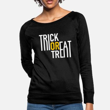 Undead Trick or Treat - Halloween - Pumpkin - Zombie - Women's Crewneck Sweatshirt
