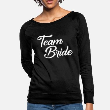 Team Bride Team Bride - Women's Crewneck Sweatshirt