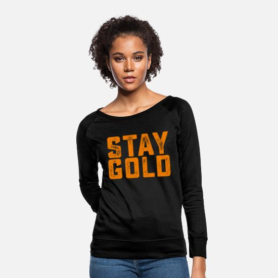 Hipster Hoodies & Sweatshirts - Stay gold - Stay gold - Women's Crewneck Sweatshirt black