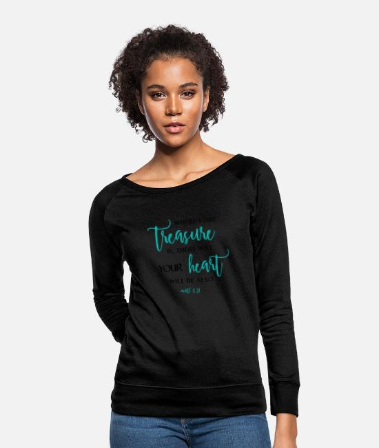 Treasure Hoodies & Sweatshirts - Christian,Bible Quote,put your treasure in heaven - Women's Crewneck Sweatshirt black