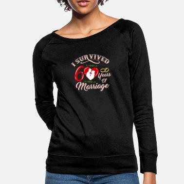 Marriage I Survived 60 Years Of Marriage| 60th Wedding - Women's Crewneck Sweatshirt