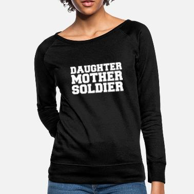 Sailors Daughter Daughter mother solider Daughter mother Sailor - Women's Crewneck Sweatshirt