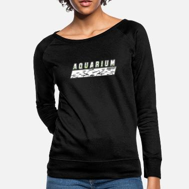 Hobbyists Aquarium Hobbyist - Women's Crewneck Sweatshirt