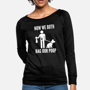 Funny Colon Cancer Now We Both Bag Our Poop | Ostomy Humor - Women's Crewneck Sweatshirt