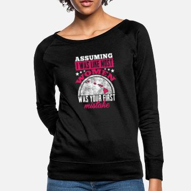 Hawaii - Assuming I was like most women t-shirt - Women's Crewneck Sweatshirt