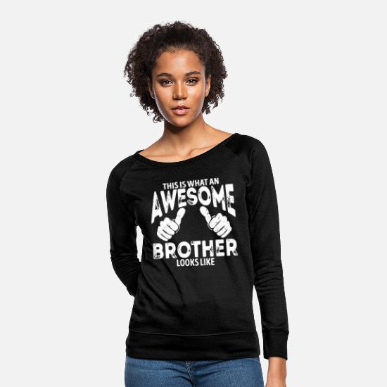 Awesome Hoodies & Sweatshirts - Awesome Brother Looks Like - Women's Crewneck Sweatshirt black