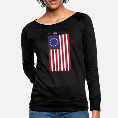 We the People Patriotic 1776 US Flag Betsy Ross - Women's Crewneck Sweatshirt