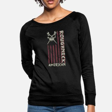 Oil American Roughneck Oil Wrench Oil Rig Oil Worker - Women's Crewneck Sweatshirt