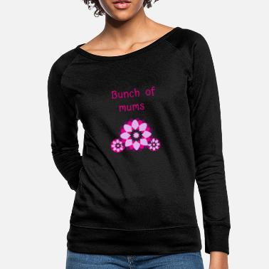 Bunch Of Flowers Bunch Of Mums - Women's Crewneck Sweatshirt