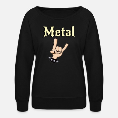 Metal Music Metal Music Shirt - Gift For Metal Music Lovers - Women's Crewneck Sweatshirt