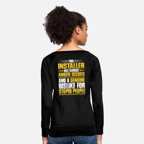 Installer Hoodies & Sweatshirts - Installer - Installation - Anger Issues (Gift) - Women's Crewneck Sweatshirt black