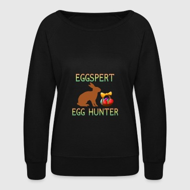 Funny Eggspert Egg hunter kids jesus Easter gift - Women's Crewneck Sweatshirt