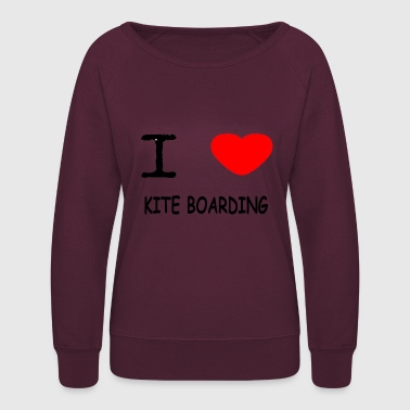 I LOVE KITE BOARDING - Women's Crewneck Sweatshirt