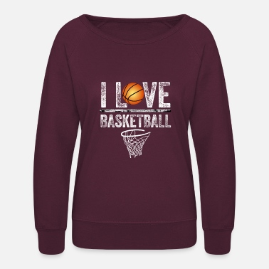 Basketball I Love Basketball - Women's Crewneck Sweatshirt