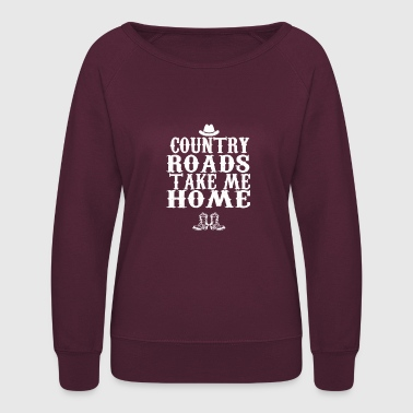 Country Roads Take Me Home - Women's Crewneck Sweatshirt