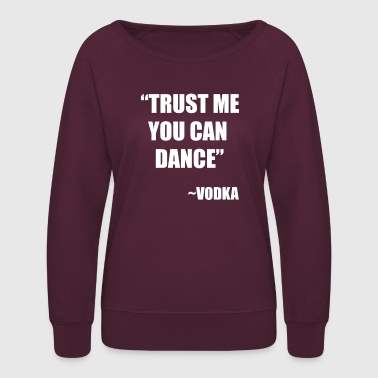 Vodka Vodka - Women's Crewneck Sweatshirt