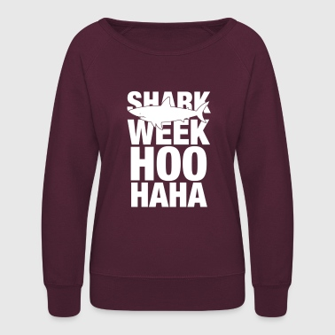 Shark Week Hoo Haha - Women's Crewneck Sweatshirt