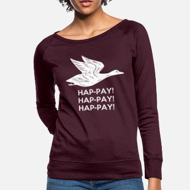 Happiness Happy Happy Happy - Women's Crewneck Sweatshirt