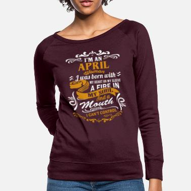 1973 I'm an April woman - Women's Crewneck Sweatshirt