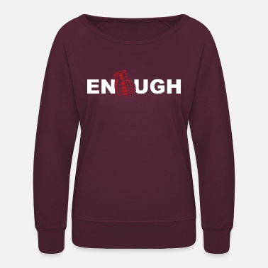 Anti War Anti War Enough war - Women's Crewneck Sweatshirt